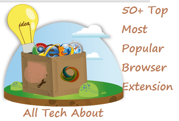 Top Most Popular Browser Extensions
