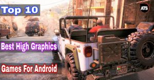 Top 10 Best High Graphic Games For Android under 1GB to 500MB 2017 [Exclusive]