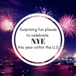 7 Surprisingly Fun Places to Celebrate NYE This Year