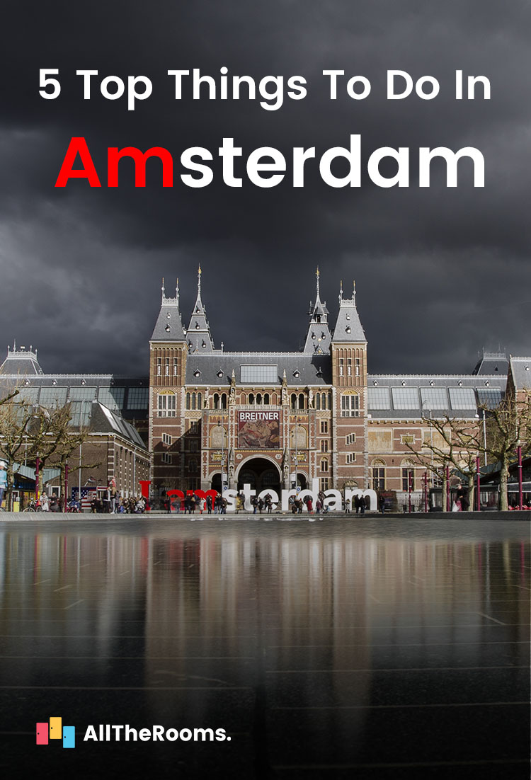 Cruise through canals and immerse yourself in the rich culture and chequered history of this prominent city with these top 5 things to do in Amsterdam