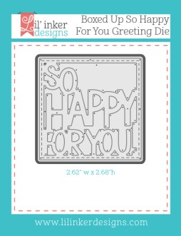 LID_Boxed-Up-So-Happy-For-You-Greeting-Die