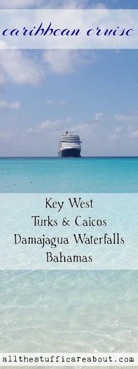 Caribbean cruise travel adventure Bahamas bucket list