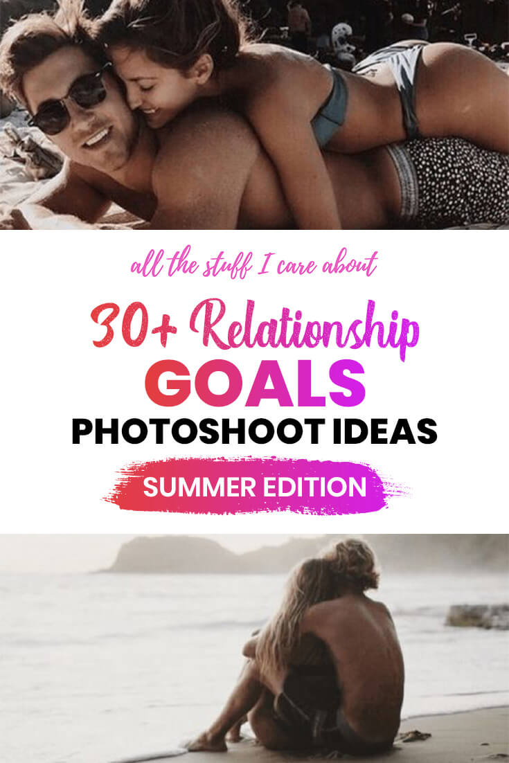 30 Relationship Goals Photoshoot Ideas Summer Edition