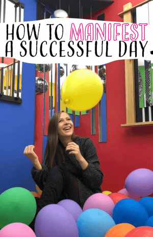 how to manifest succesful day