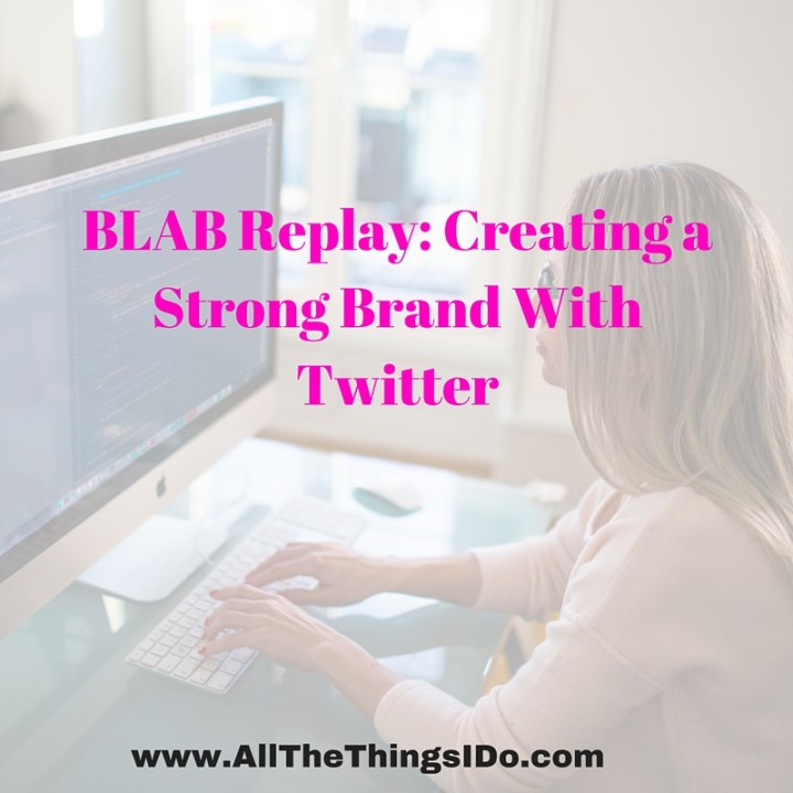 BLAB Replay: Creating a Strong Brand With Twitter