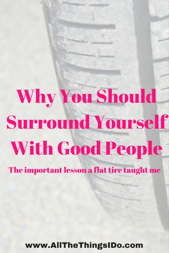 Why You Should Surround Yourself With Good People