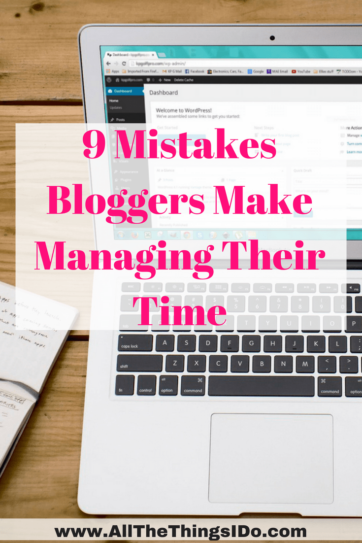 9 Mistakes Bloggers Make Managing Their Time