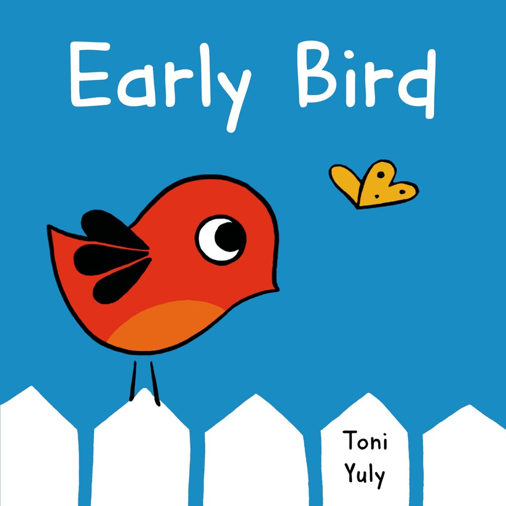 Early Bird by Toni Yuly