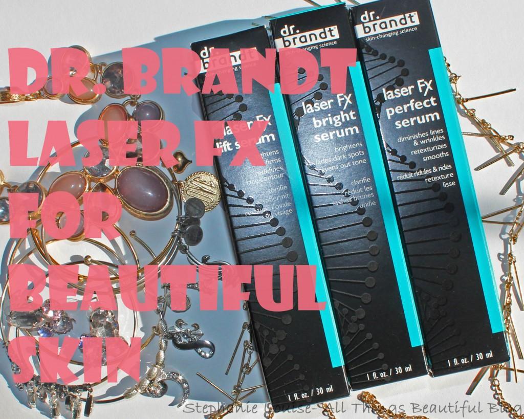 Dr. Brandt Laser Fx Line Review for Even More Beautiful Skin
