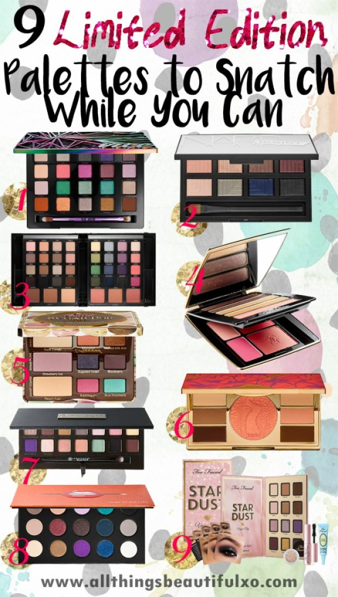 The best of the eyeshadow palettes available for a limited time from Urban Decay, Smashbox, Too Faced, Anastasia, Make Up For Ever, NARS, Guerlain, & Tarte! Check out tutorials, swatches, reviews, nail art, & more beauty on All Things Beautiful XO