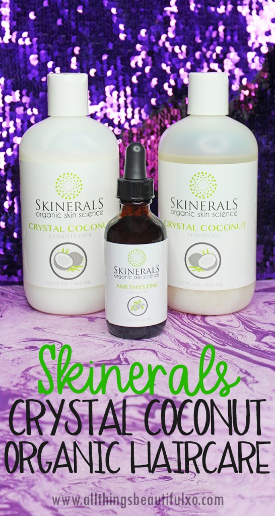 Skinerals Crystal Coconut Shampoo, Conditioner, & the Amethystine Oil review & thoughts on All Things Beautiful XO