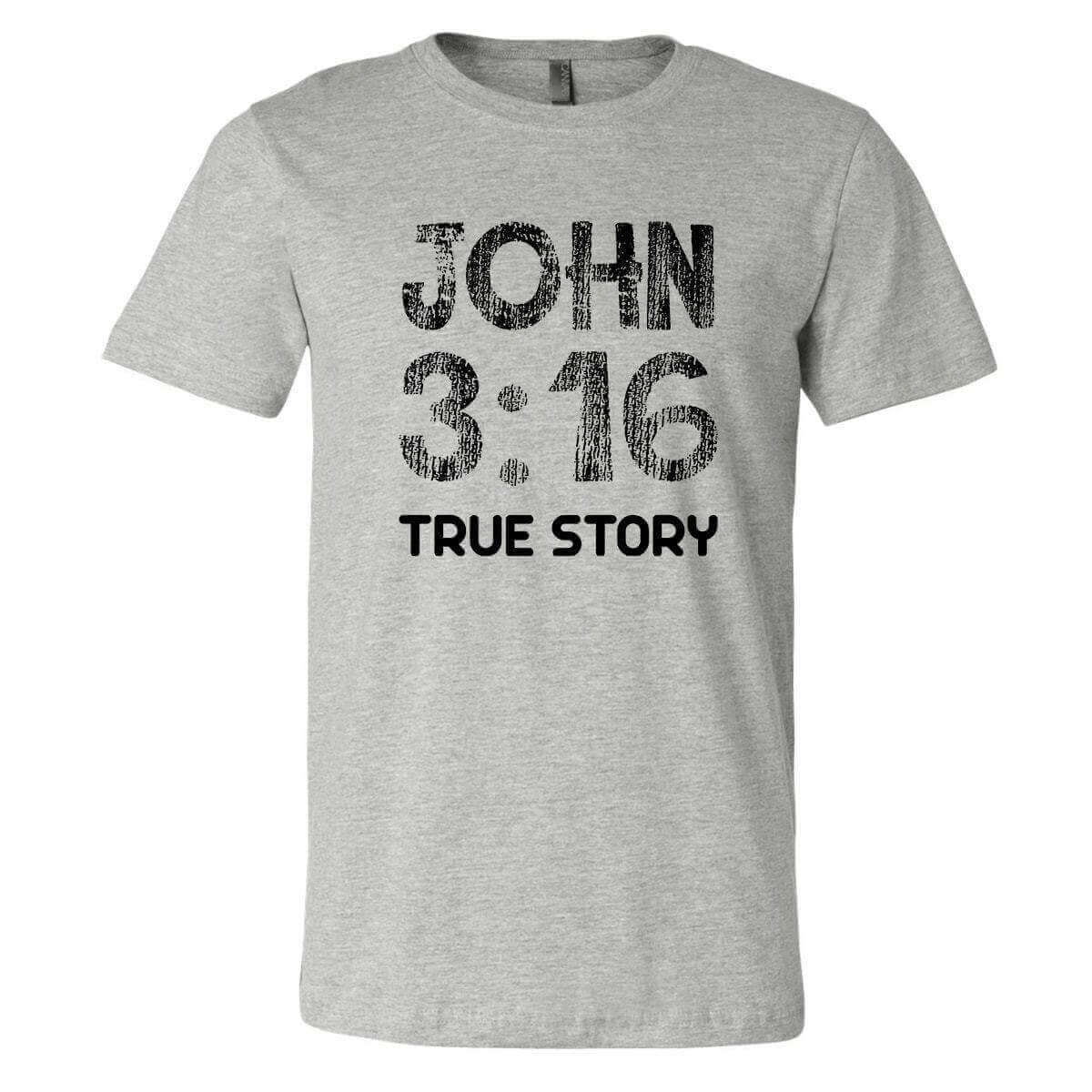 John 3 16 True Story Unit Shirt Jersey