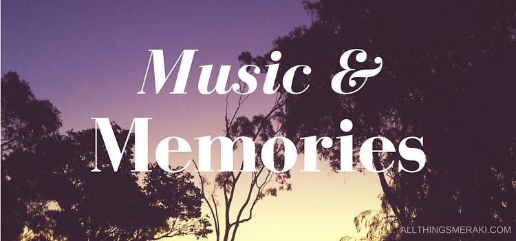 Music and Memories