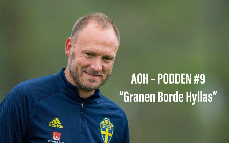 """AOH – Podden #9 """"Granen borde hyllas"""""""