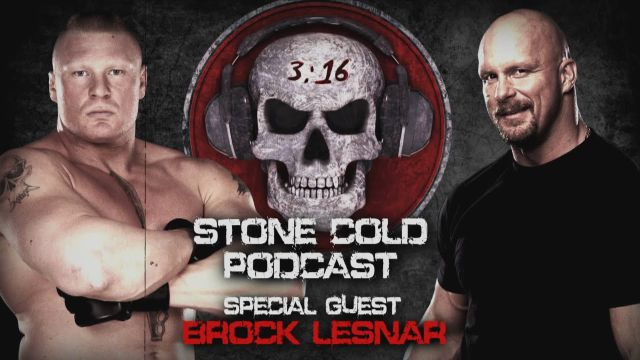 Watch Stone Cold Podcast with Brock Lesnar 10/19/2015 Full Show Online Free