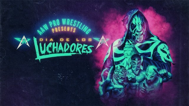 Watch AAW Dia De Los Luchadores 10/26/2018 Full Show Online Free