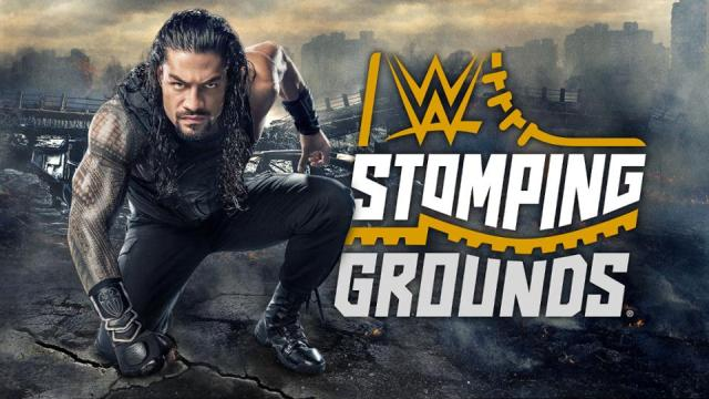 Watch WWE Stomping Grounds 2019 Full Show Online Free