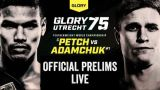 Watch GLORY 75 UTRECHT 2/29/2020 Full Show Online Free