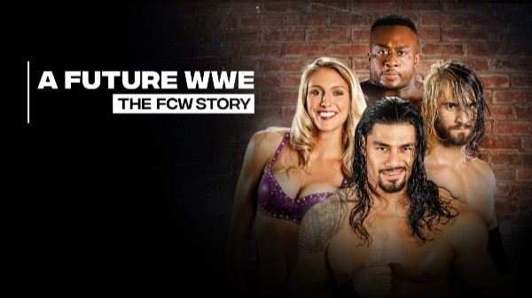 Watch A Future WWE : The FCW Story 3/8/2020 Full Show Online Free
