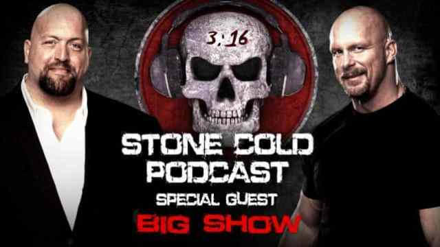 Watch Stone Cold Podcast with Big Show 2/15/2016 Full Show Online Free