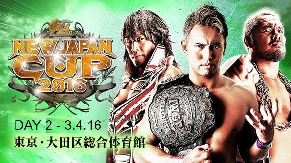 Watch NJPW New Japan Cup 2016 Day 2 Full Show Online Free