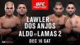 Watch UFC Fight Night: Lawler vs. Dos Anjos 12/16/2017 Full Show Online Free