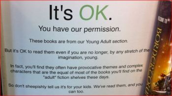 OK to read Young Adult sign