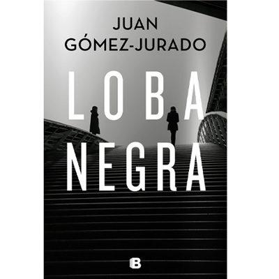 Libro LOBA NEGRA Juan Gomez-Jurado