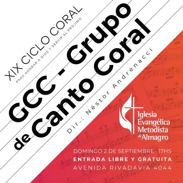 XIX Ciclo Coral – GCC · Grupo de Canto Coral