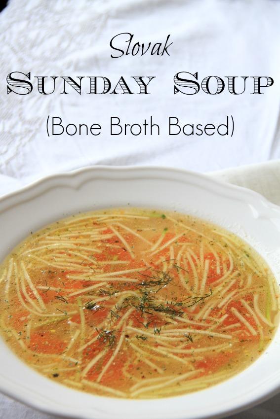 Slovak Sunday Soup, Bone Broth Based