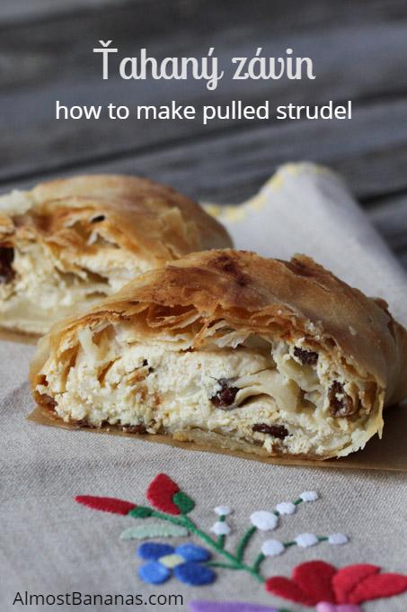 How to make pulled strudel, tahany zavin in Slovak