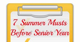 7 Summer Musts Before Senior Year