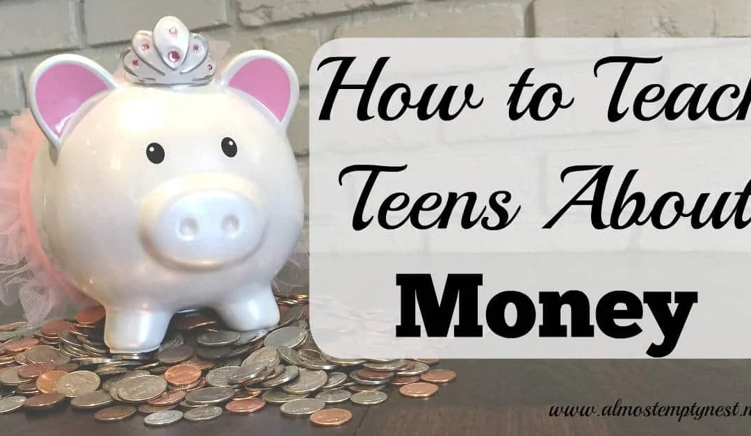 How to Teach Teens about Money