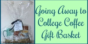 Going Away to College Coffee Gift Basket