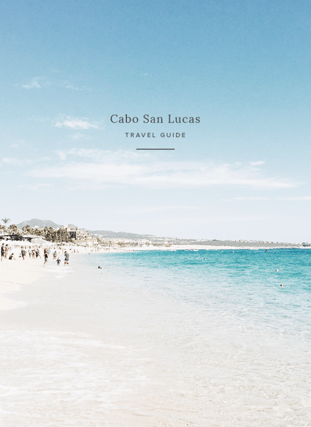 guide to cabo san lucas | almost makes perfect