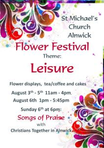A poster image giving details of St Michael's Church Flower Festival, August 2017, details of which are reproduced in the text beneath the image.