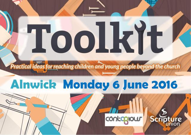 "An image of paintbrushes, hammers, and other tools, with text overlaid saying ""Toolkit: Practical Ideas for reaching children and young people beyond the church. Alnwick Monday 6 June 2016"""