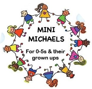 "A cartoon of children holding hands in a circle with the text ""Mini Michaels: For 0-5s and their grown ups"""
