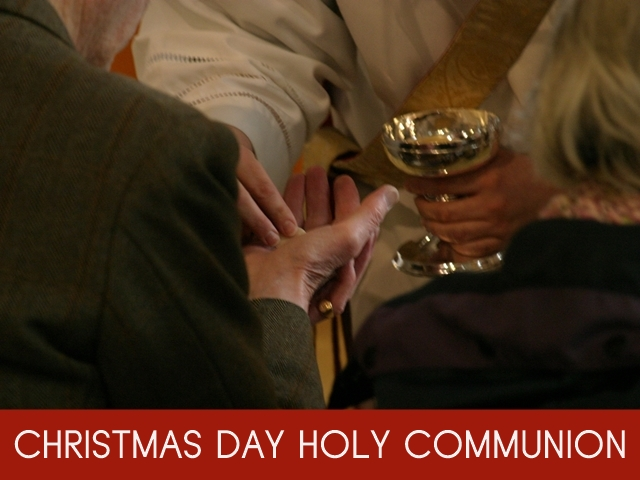 "An image of a priest dispensing Communion bread with the words ""Christmas Day Holy Communion"""