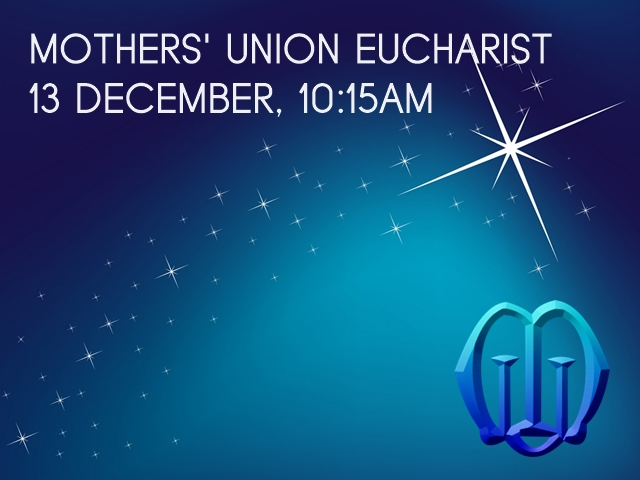 "An image of a trailing star on a blue background with the words ""Mothers' Union Eucharist, 13 December 10:15am"" and the Mothers' Union logo"