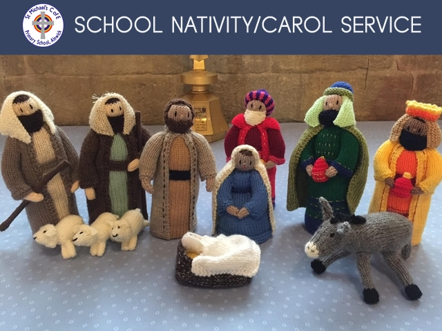 """An photo showing knitted figures from a nativity scene with the words """"School Nativity/Carol Service"""" and the logo for St Michael's Church of England Primary School"""
