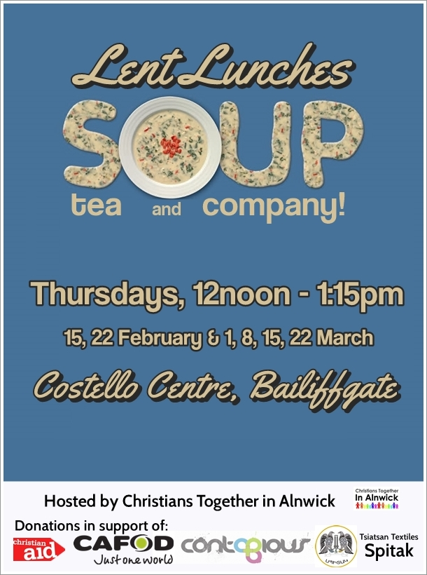 "A blue poster with the words ""Lent Lunches: Soup, tea & company, Thursdays 12noon -1:30pm, Costello Centre, Bailiffgate"""
