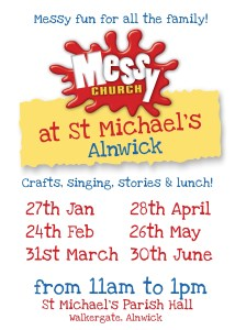 A poster with dates for Messy Church, St Michael's, listing the 27th Jan, 24th Feb, 31st March, 28th April, 26th May and 30th June