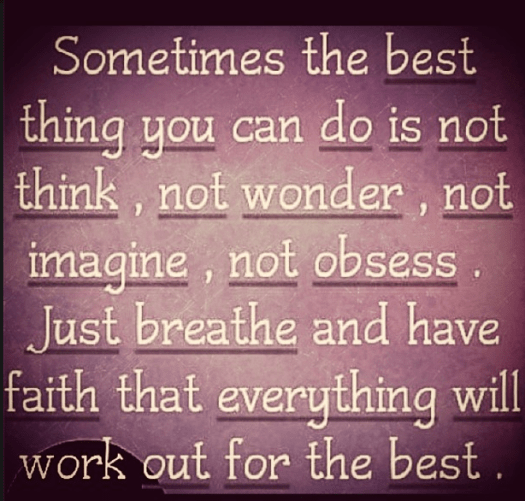 have faith...breathe