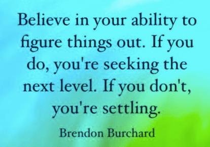 believe.. don't settle