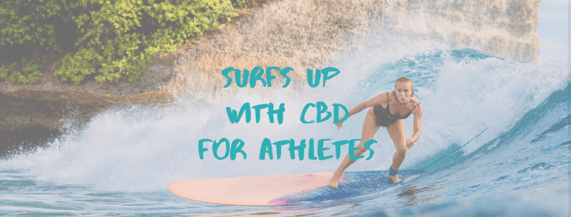Surfs Up with CBD for Athletes