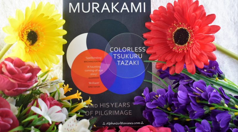 Colorless Tsukuru Tazaki And His Years Of Pilgrimage Review