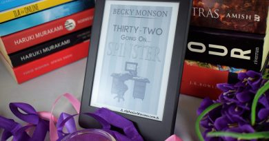 ThirtyTwo Going On Spinster Review