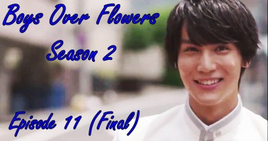 Boys Over Flowers Season 2: Episode 11 (Final & Review)