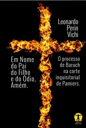 Em Nome do Pai, do Filho e do Ódio, Amém!